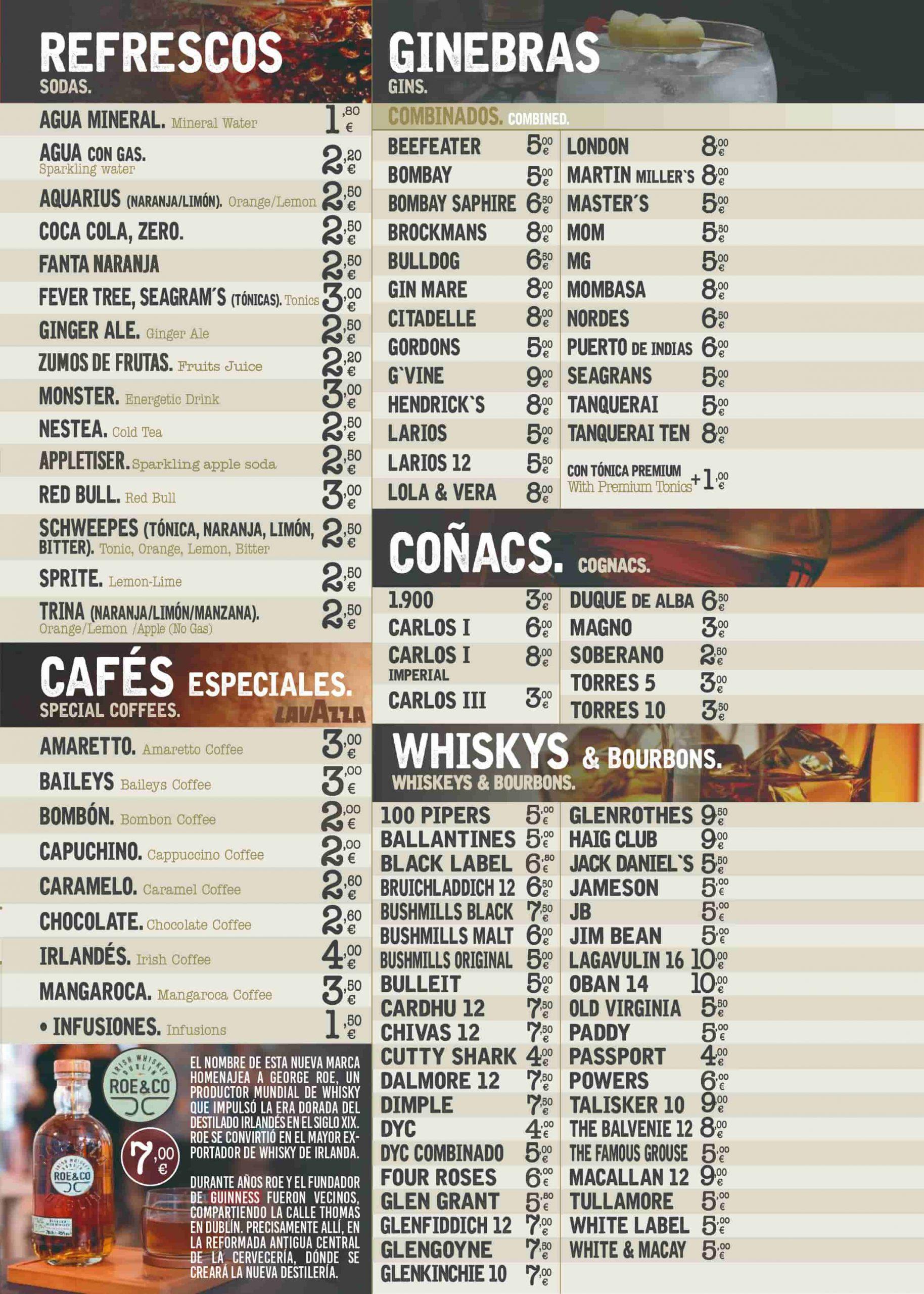 refrescos, cafés, cognacs, ginebras y whisky